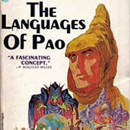 93. (October 2020) The Languages of Pao by Jack Vance