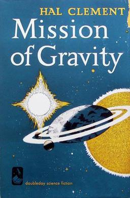 76. (March 2019) Mission of Gravity by Hal Clement