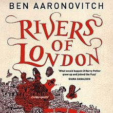 87. (March 2020) Rivers of London by Ben Aaronovitch